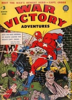 WAR VICTORY ADVENTURES 3, 1ST APPEARANCE OF CAPTAIN CROSS, GOLDEN AGE COMIC