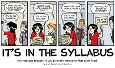 """""""It's in the syllabus,"""" a PHD comic by Jorge Cham. An appropriate alternate title would be """"How Tricia Spent Her Day Today."""""""
