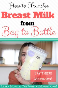 How to Transfer Breast Milk from Bag to Bottle  Getting Breast Milk from Bag to Bottle without spilling is a hold-your-breath kind of moment for all pumping moms.Learn how you can avoid wasting any of that precious gold with these methods! #BreastMilkfromBagtoBottle #TransferingBreastMilk #BreastPump #Pumping #Breastfeeding #PumpinStoreSystem via @The Pumping Mom