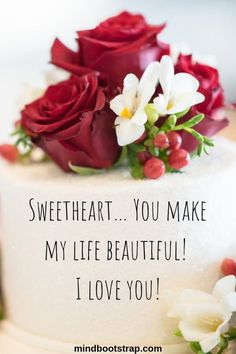 Best Romantic Quotes That Express Your Love - Page 5 of 11 Sweetheart… You make my life beautiful! I love you! Romantic Msg, Romantic Quotes For Wife, Romantic Good Morning Messages, Love My Husband Quotes, Love Quotes For Girlfriend, Romantic Messages, Love Quotes For Her, Love Yourself Quotes, Romantic Sayings