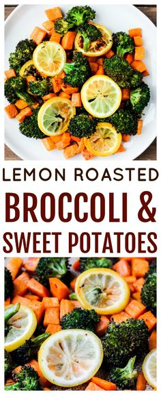 Lemon Roasted Broccoli and Sweet Potatoes in an easy side dish recipe that's whole 30 compliant, gluten free, vegetarian, and can be ready in about 30 minutes! | #dlbrecipes #sidedishes #sidedishrecipe #whole30 #glutenfree