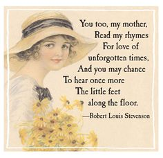 Free Image Friday – Mother's Day Poem Vintage Images, Vintage Art, I Love My Mother, Mothers Day Poems, Today Images, Robert Louis Stevenson, Free Images, Love Her, Friday