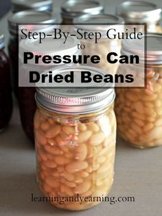 Learn to pressure can dried beans (legumes) with this step-by-step guide, so that you have them available for a quick meal!