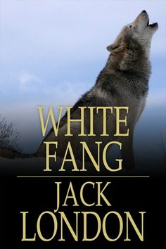 """Read """"White Fang"""" by Jack London available from Rakuten Kobo. Jack London's White Fang is the story of a wolf-dog's journey from wildness into becoming civilized by humanit. Sassy Magazine, Love Book, This Book, Good Books, My Books, Beautiful Wolves, County Library, Sixth Grade, Third Grade"""