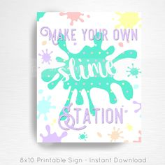 Slime Birthday Party Printable Slime Station Sign YOU Print Pastel Rainbow by printpopparty on Etsy