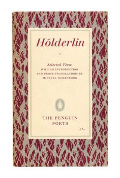 Hölderlin, Selected Verse, Penguin Poets. 1961. Available to buy from…