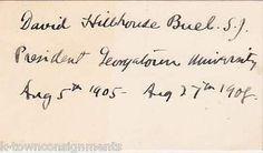 DAVID H. BUEL GEORGETOWN UNIVERSITY PRESIDENT VINTAGE AUTOGRAPH SIGNED CARD