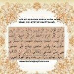 Her ne murad için okunur ise hasıl olur .. Karma, Islam