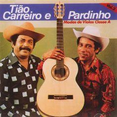 Tiao Carreiro e Pardinho - Dupla sertaneja, cuja carreira se estendeu de 1954 a 1993. Eles sao referencia na viola - Pesquisa Google