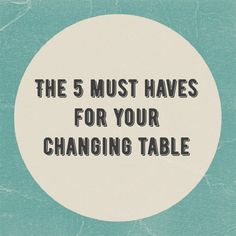 I am bringing you a list of the 5 must haves for your changing table. All of them are items you need to make your life easier when changing diapers.