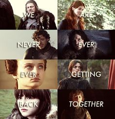 It shouldn't be funny... but it is lol The Starks- We are never, ever, ever getting back together!