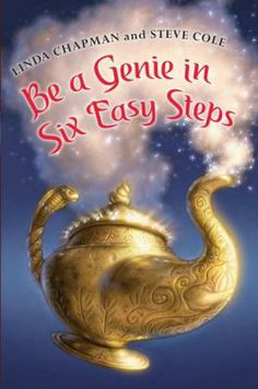 Be a Genie in Six Easy Steps by Linda Chapman. (HarperCollins, 2009). Four new stepsiblings move from London to an out-of-the-way English village, where they discover a book--inhabited by a grouchy bookworm--that promises to make the reader a wish-granting genie.