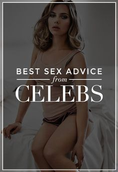 Sex Advice from Celebrities