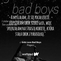Read Rozdział 21 from the story Girls Love Bad Boys by Pizgacz (vendetta, brutusie) with reads. Victoria Clark, Everything And Nothing, True Quotes, Bad Boys, Proverbs, Burns, Depression, Real Life, Poems