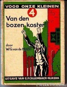 W.G. van de Hulst - Van den bozen koster. Dutch Artists, My Childhood, New Books, Holland, Writer, Youth, Van, Memories, Reading