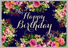 Birth Day QUOTATION – Image : Quotes about Birthday – Description happy birthday,joyeux anniversaire Sharing is Caring – Hey can you Share this Quote ! Happy Birthday Floral, Birthday Wishes For Kids, Happy Birthday Wishes Cards, Happy Birthday Beautiful, Birthday Blessings, Happy Birthday Candles, Happy Birthday Pictures, Happy Birthday Quotes, Birthday Love