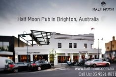 Half Moon, located in the heart of Church St, Brighton, is a completely rejuvenated pub destination to enjoy drinking, dining, socializing, party all offered in a vibrant and cheerful environment. For more information, visit us online at http://www.halfmoon.com.au/