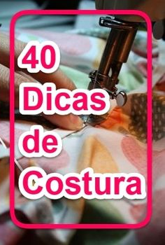 As 40 Melhores Dicas de Costura Easy Sewing Projects, Sewing Projects For Beginners, Sewing Hacks, Sewing Tutorials, Sewing Crafts, Sewing Patterns, Skirt Patterns, Dress Tutorials, Coat Patterns