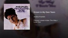 Drown in My Own Tears - YouTube Music