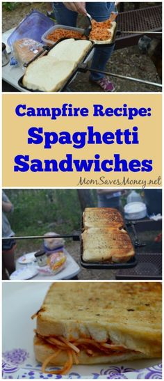 campfire spaghetti garlic bread sandwiches