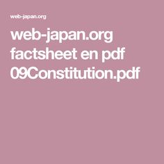 web-japan.org factsheet en pdf 09Constitution.pdf