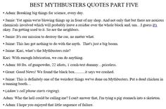 Oh how I love and miss the Mythbusters
