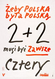 Poster issued by Solidarity Independent Trade Union; Janiszewski, '2+2 must always be 4' | V&A