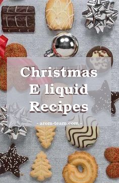 Holiday season is special and you need a special e liquid recipe to celebrate the end of the year. Enjoy your next all day vape with these Christmas e juice recipes !