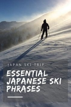 Learn these key Japanese ski phrases to help you get by on your next ski/snowboard trip to Japan!