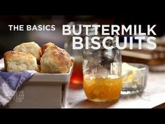 The Basics - Super Easy Buttermilk Biscuits - Blogs & Forums
