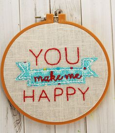 """You make me happy"" - easy hoop art you can create with this free pattern!"
