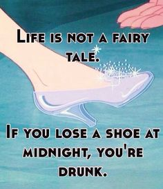 Life is not a fairytale..