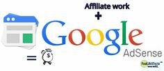 Google Adsence and Affliate work is both free way to make money | RealLifeXFacts