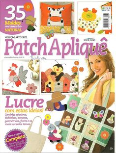 patch aplique - Jozinha Patch - Álbuns da web do Picasa.THIS IS A FREE BOOK with lots of cute appliqués! Applique Patterns, Craft Patterns, Quilt Patterns, Sewing Magazines, Cross Stitch Magazines, Painted Books, Book Quilt, Patch Quilt, Pattern Books