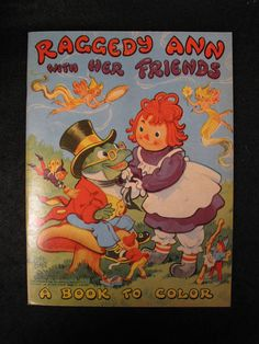 Vintage 1945 Raggedy Ann Andy Coloring Book from set of four