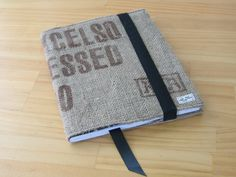 Upcycled coffee sack Journal Cover. Looks easy, adds a cool touch to a coffee lovers journal!
