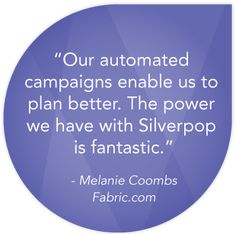 Testimonial of Silverpop's Marketing Automation Software from Fabric.com