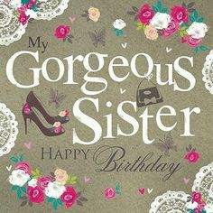 gorgeous gappy birthday for sister