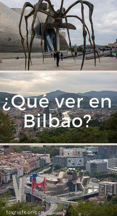 Que ver y hacer en Bilbao en 1 o 2 días? – Touristear blog de viajes Travel Destinations, Travel Tips, Places In Europe, Spain Travel, Barcelona, Wanderlust, Camping, Nature, Koh Tao