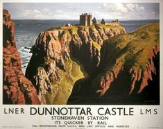 Travel poster produced for the London North Eastern Railway LNER and London Midland Scottish Railway LMS promoting rail travel to Dunnottar Castle in Posters Uk, Train Posters, Railway Posters, Poster Prints, Art Print, Giclee Print, British Travel, National Railway Museum, Vintage Travel Posters
