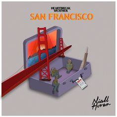 San Francisco Heartbreak Weather Niall Horan Niall Horan, Nintendo Consoles, San Francisco, Forget, Weather, Weather Crafts