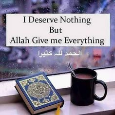 I deserve nothing but Allah gives me everything. Islamic Qoutes, Islamic Images, Islamic Inspirational Quotes, Muslim Quotes, Islamic Pictures, Hijab Quotes, Islamic Prayer, Islamic Teachings, Islamic Art