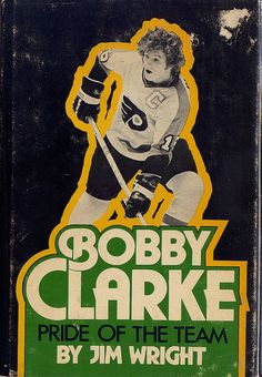 Bobby Clarke Pride of the Team by baseballart, via Flickr