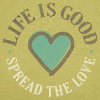 Spread The Love, Life Is Good  -   www.shopriverrock.com