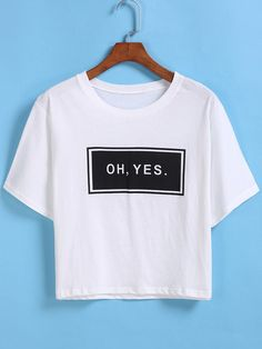 Shop Letters Print Crop White T-shirt online. ROMWE offers Letters Print Crop White T-shirt & more to fit your fashionable needs. Crop Top Outfits, Cool Outfits, Casual Outfits, Fashion Outfits, Casual Dresses, Shirt Print Design, Shirt Designs, Chemise Fashion, Beau T-shirt