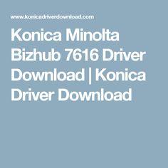 Konica Minolta Bizhub 7616 Driver Download   Konica Driver Download
