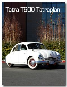 Tatra classical car from Pony Car, Car Advertising, Small Cars, Car Car, Vintage Ads, Old Cars, Cars And Motorcycles, Dream Cars, Classic Cars