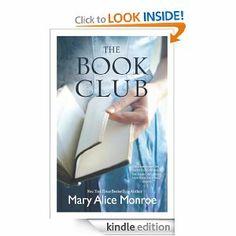 Amazon.com: The Book Club eBook: Mary Alice Monroe: Kindle Store