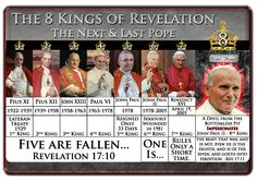 8 Kings of Revelation Francis I = King, the last pope Illuminati, Le Saboteur, Revelation Bible, Bible Knowledge, Bible Truth, New World Order, Kirchen, Our Lady, Vatican