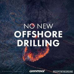 BREAKING: President Barack Obama just released a plan that would allow new oil and gas drilling in the Alaskan Arctic and Gulf of Mexico until 2022.  This is absolutely unacceptable. If we want to avoid catastrophic climate change, protect ocean wildlife and avoid more disastrous oil spills — we need to keep fossil fuels in the ground.